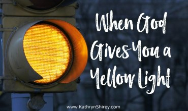 When God Gives You A Yellow Light