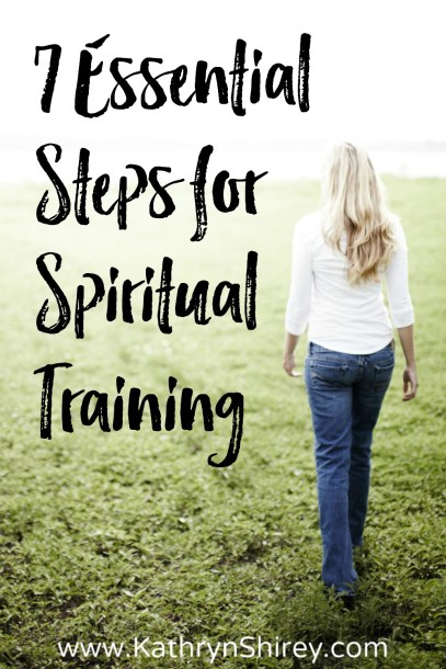 Are you ready for the storms to hit? Try preparing in advance with these 7 essential steps for spiritual training and gain strength, confidence, and hope.