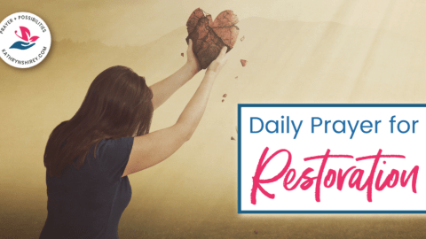 Daily Prayer for Restoration