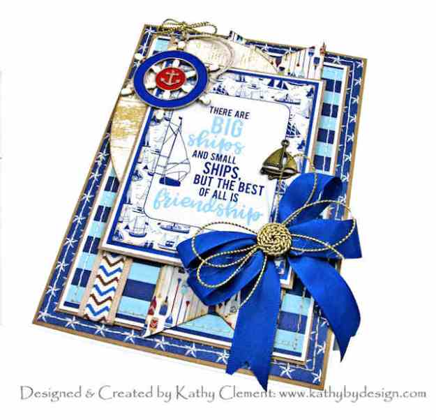 Authentique Voyager Nautical Friendship Card by Kathy Clement Kathy by Design for Really Reasonable Ribbon