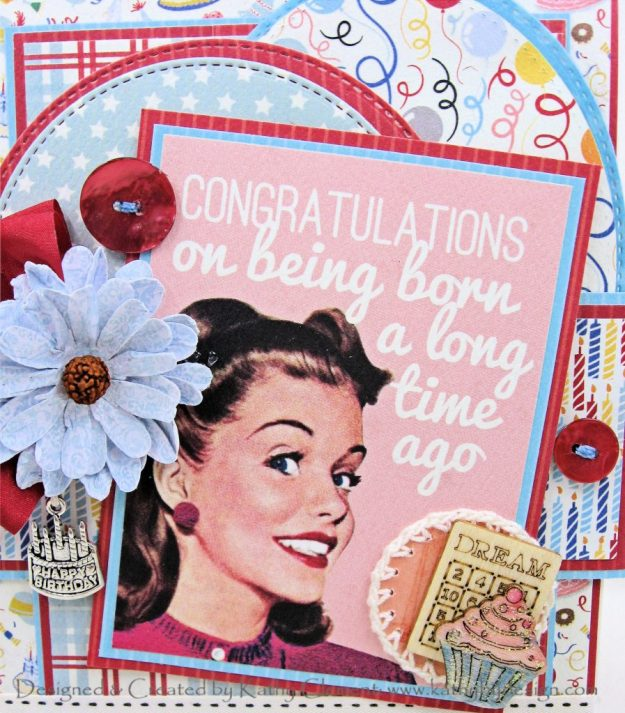 Authentique Hooray Milestone Birthday Card by Kathy Clement Kathy by Design Photo 01