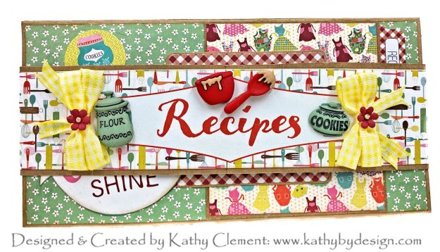 Authentique Saucy Recipe Folio Tutorial for Throwback Thursday by Kathy Clement Kathy by Design Photo 01
