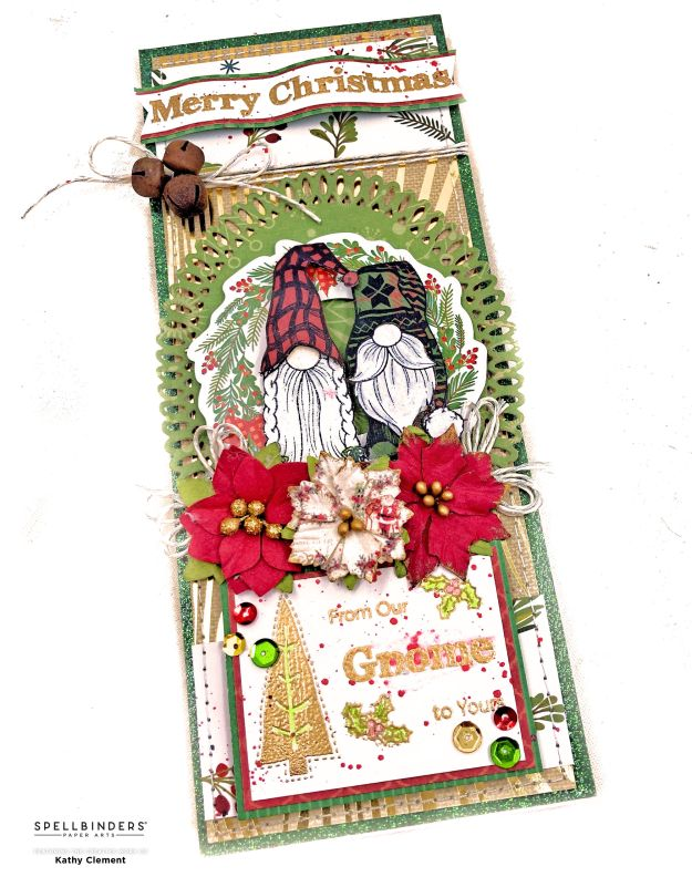 Spellbinders Holiday Gnomes Slimline Card Photoplay North Pole Trading Co by Kathy Clement Photo 01