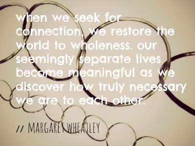 when we seek connection