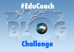 #EduCoach Blog Challenge is BACK!