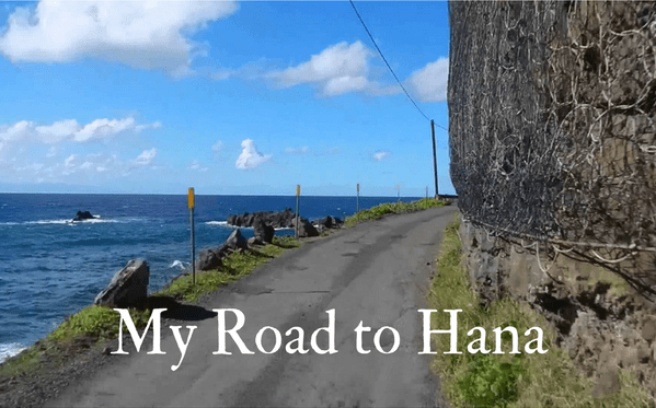 My Road to Hana