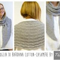 Craft Lovers ♥ Foglia di Bardana di Tibisay: Scialle lavorato a maglia con Katia Cotton-Cashmere