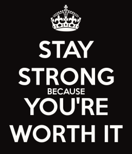 stay-strong-because-you-re-worth-it