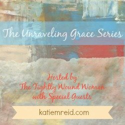 Unraveling Grace series by Katie M Reid