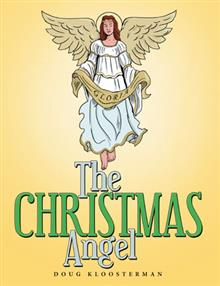 The Christmas Angel by Doug Kloosterman