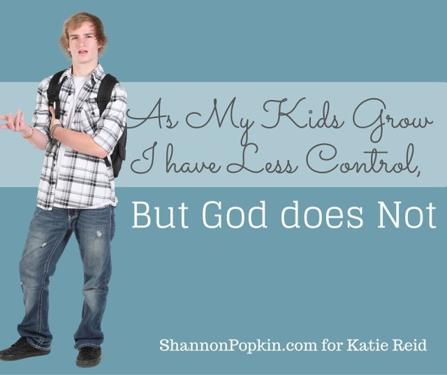 God Has Control Quote by Shannon Popkin