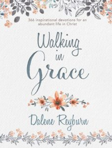 Walking in Grace Devotional by Dalene Reyburn