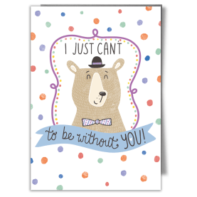 bear pun greetings card i just can't bear to be without you illustration character