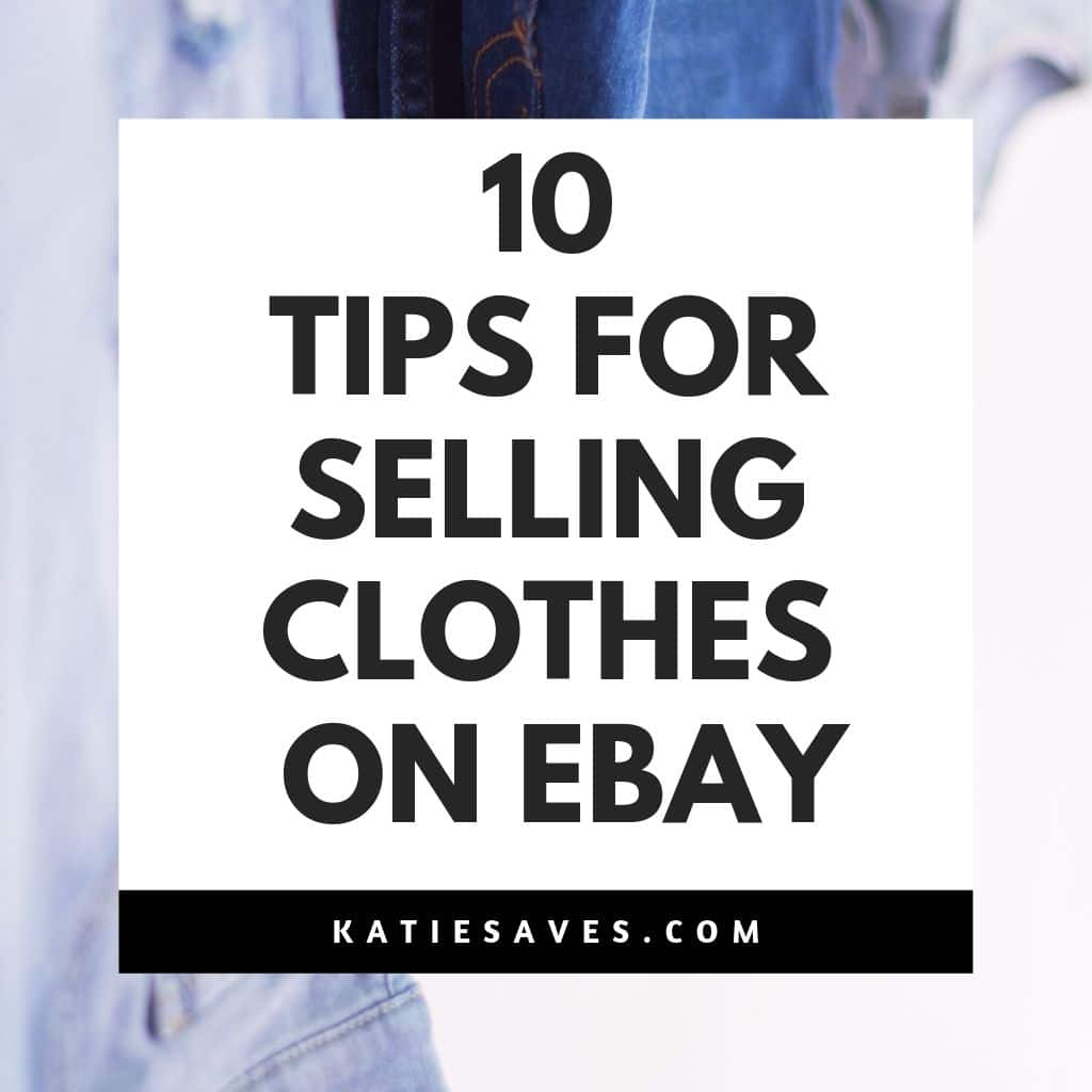 Selling Clothes On Ebay 10 Tips To Increase Your Sales