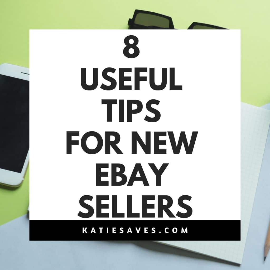 8 Useful Tried And Tested Tips For New Ebay Sellers