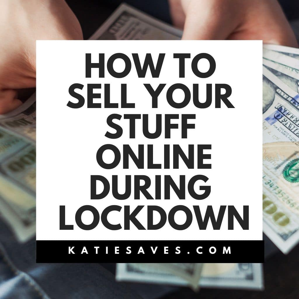 How To Sell Your Stuff On Ebay During Lockdown