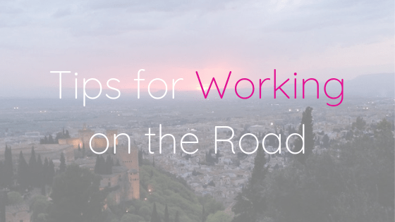 Tips for working on the road