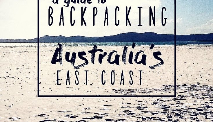 A guide to backpacking the Australian East Coast