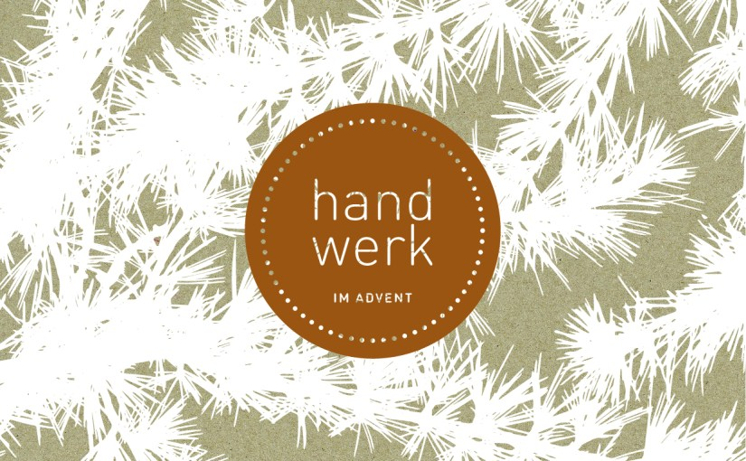 Handwerk im Advent