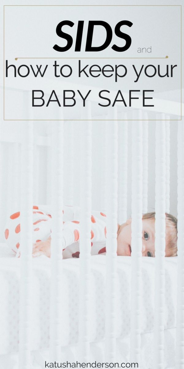 sids and keeping baby safe