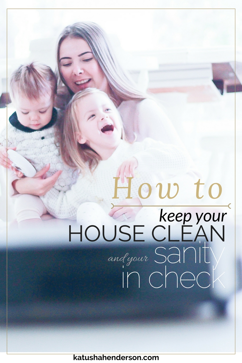 how to keep the house clean