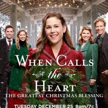 When Calls the Heart's Greatest Christmas Blessing