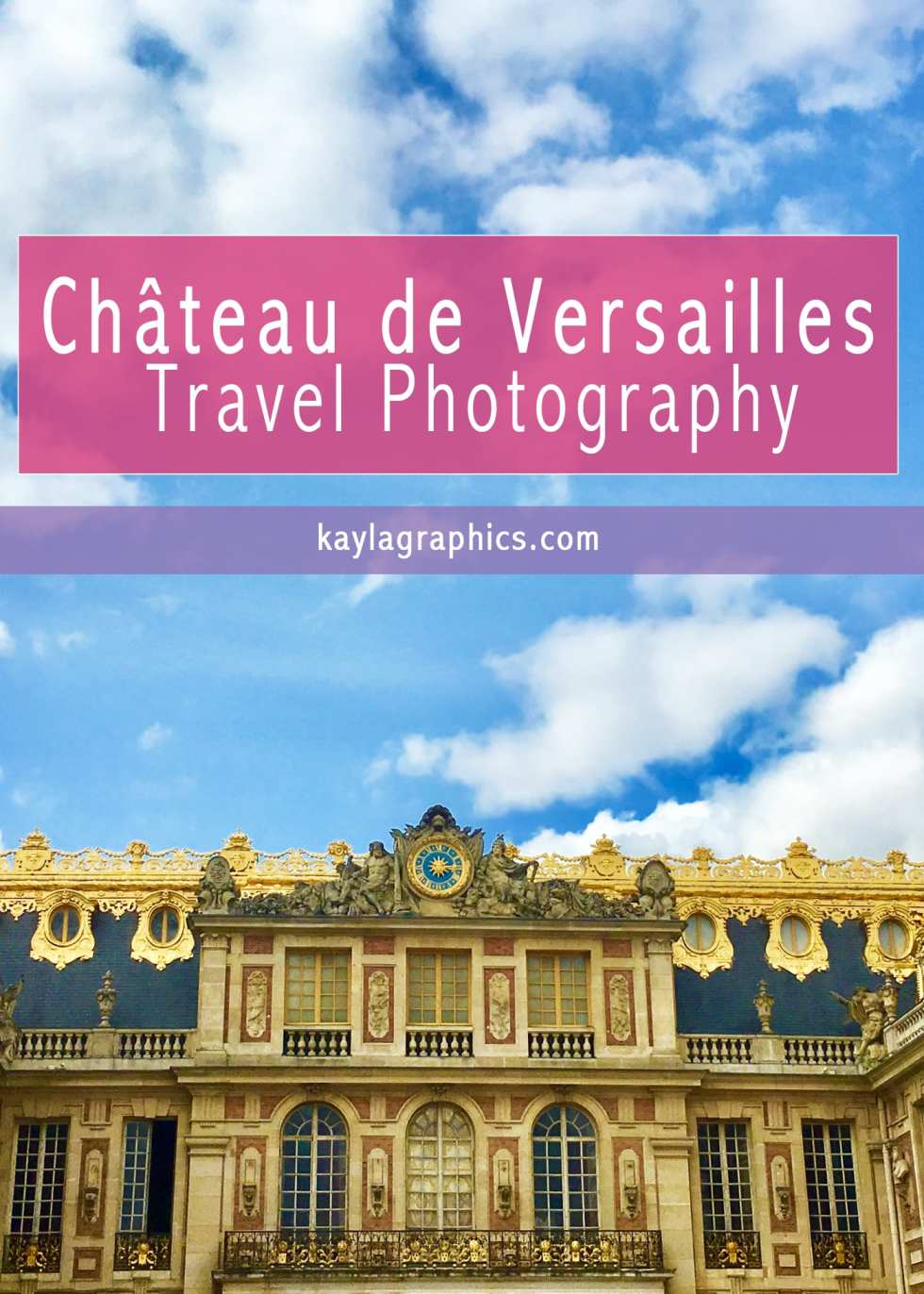 Palace of Versailles France Travel Photography