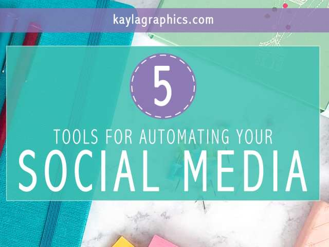 5 Tools For Automating Your Social Media