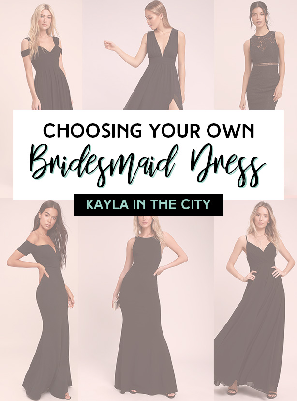 choosing your own bridesmaid dress