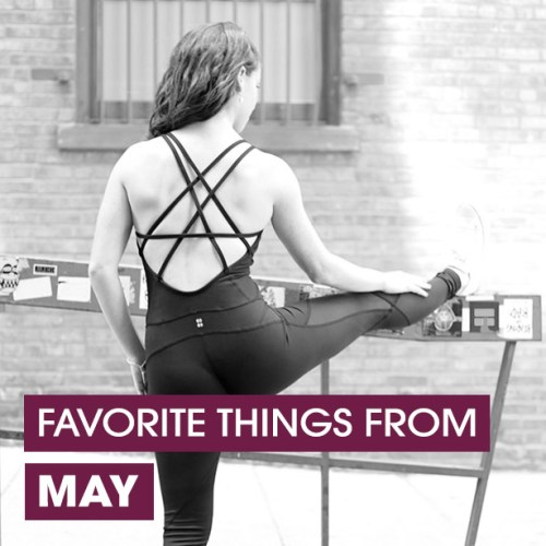 favorite things from may