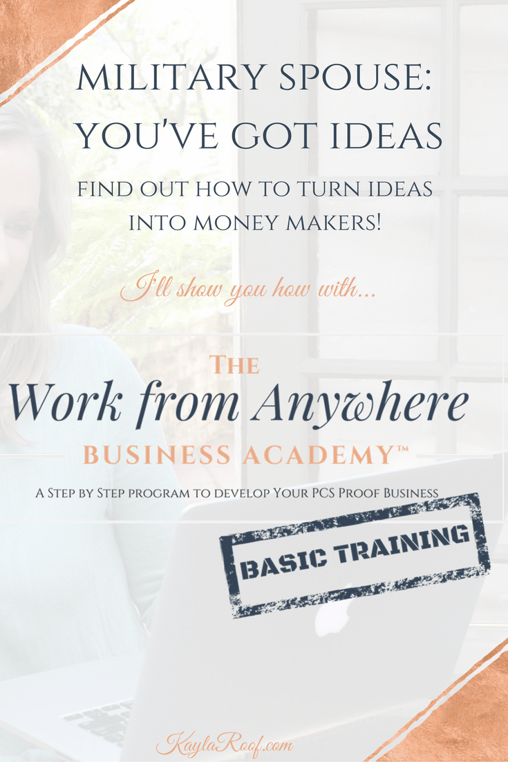 The Work from Anywhere Academy BASIC TRAINING | The FAST TRACK from idea creation to money making. KaylaRoof.com