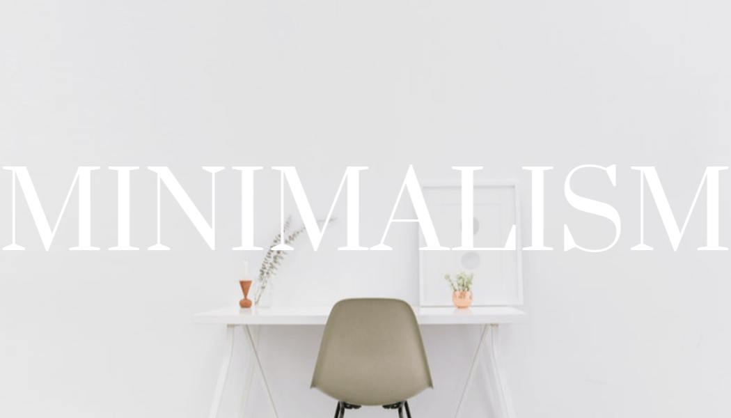 What It Means to Live Like a Minimalist