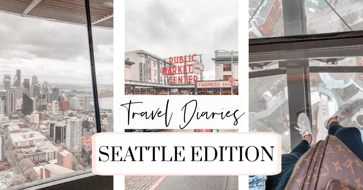 Seattle Travel Diaries
