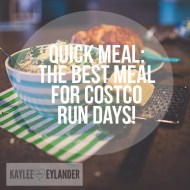 Costco Day Quick Dinner: How to Get Super Mom Status