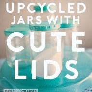 DIY Painted Lid Upcycled Jars