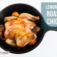 Oven Roasted Lemon Garlic Chicken | Cast Iron Recipes