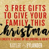 3 Free Gifts for your Family This Christmas