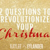 2 Questions to Revolutionize your Christmas | Stress Free Holidays