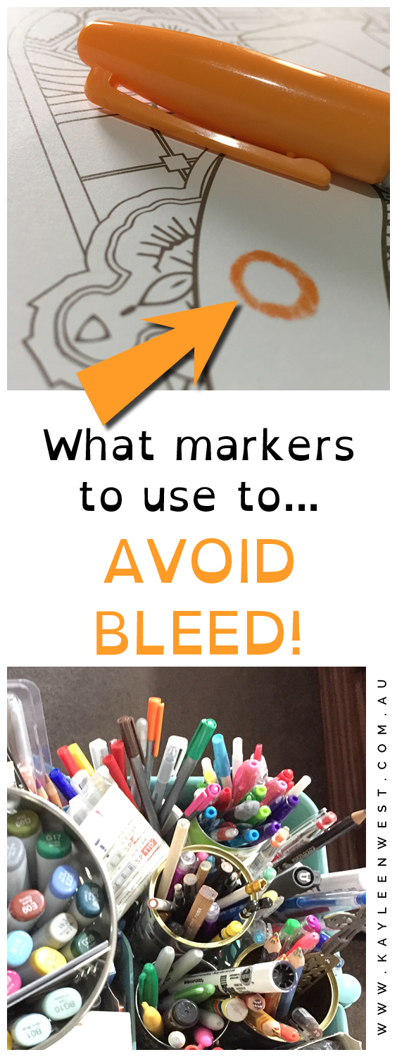 What markers to use to AVOID BLEED