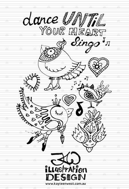INKtober 2014. An inked sketch each day for the month of October. Dance until your heart sings. Quote Kayleen West. Surface design sketch. #inktober