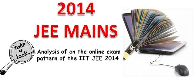 Analysis of the online exam pattern of the IIT JEE 2014: