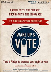Wake up and Vote Campaign by Techniche 2014 – IIT Guwahati