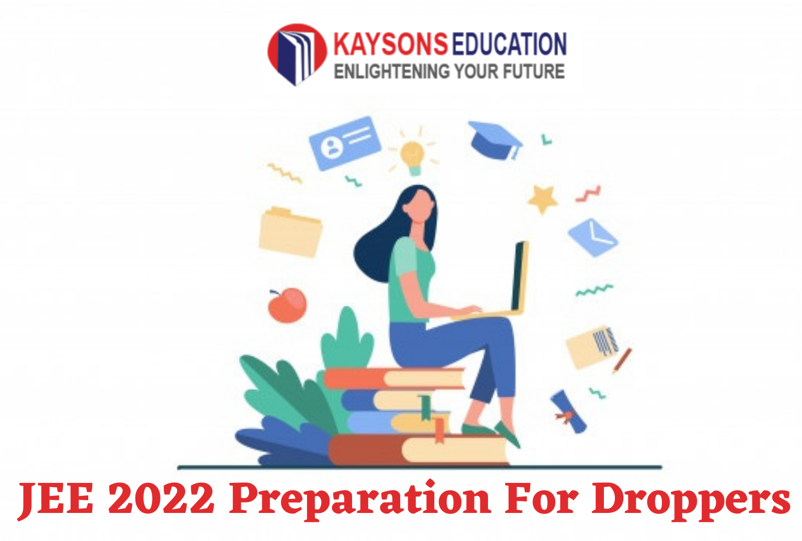 JEE 2022 Preparation For Droppers