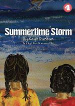 Summertime Storm by Kayt Duncan