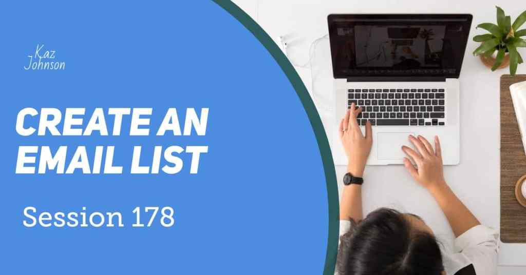 Create an email list.