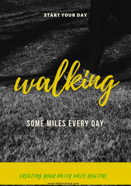 creating your daily walk