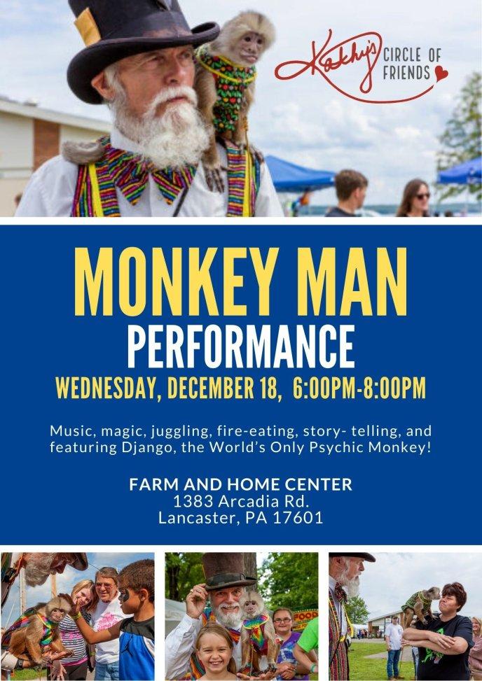 Monkey Man Performance - Kathy's Circle of Friends