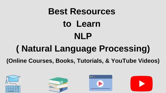 Best Resources to Learn Natural Language Processing