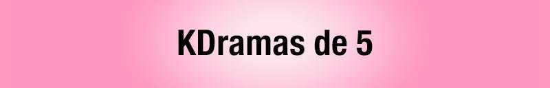 Todos los kdramas vistos - kdramas de aprobado