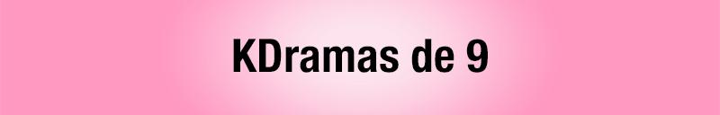 Todos los kdramas vistos - kdramas de sobresaliente